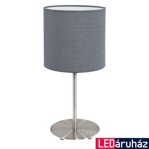 EGLO 31596 PASTERI asztali lámpa, kapcsolóval, szürke, E27 foglalattal, IP20 + ajándék LED fényforrás